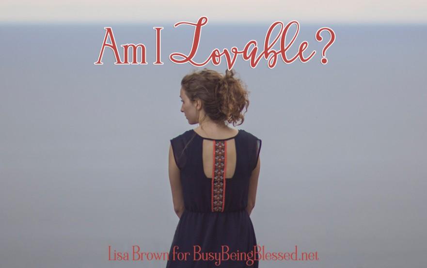 Am I Lovable