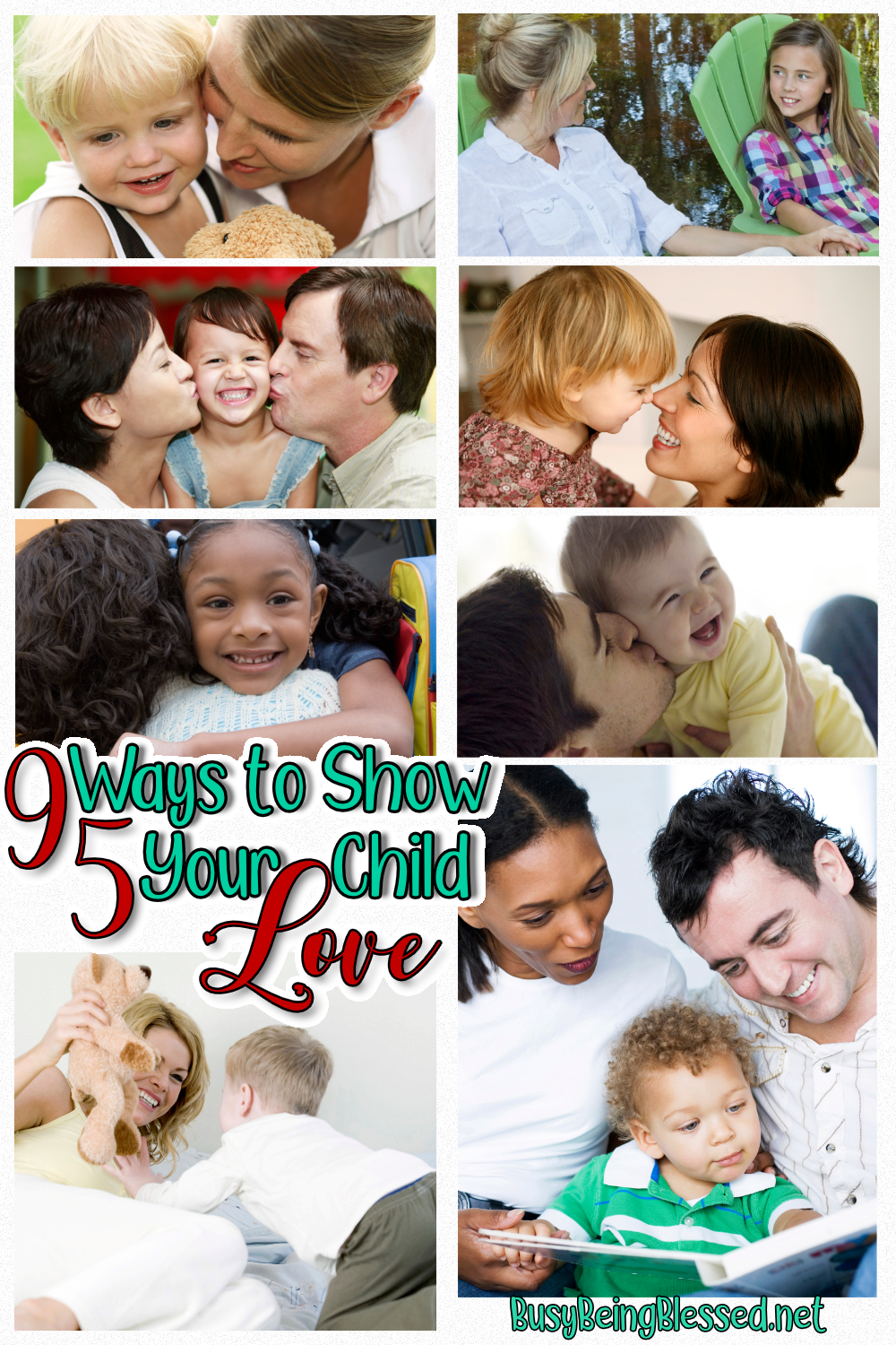 95 ways to show your child love. In honor of my youngest's fifth birthday today (crazy!), a list of ways to show your child that you love him.