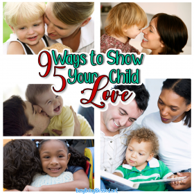 95 Ways to Show Your Child Love