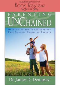 Parenting UnChained {Book Review}