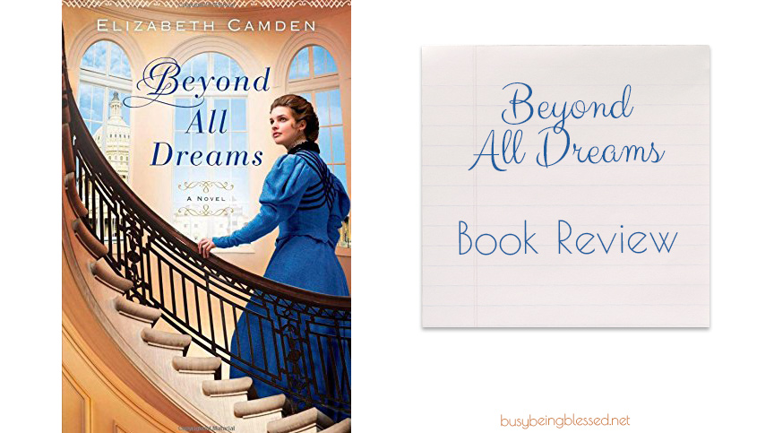 Beyond All Dreams {Book Review}