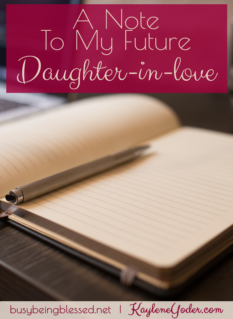 A Note to My Future Daughter-in-Love