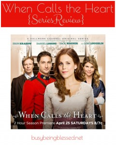 When Calls the Heart {TV Review}