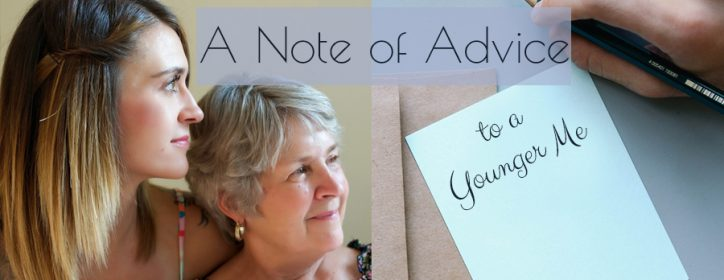 A Note of Advice to a Younger Me