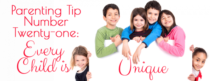 Every Child Is Unique :: Parenting Tip Number Twenty-one