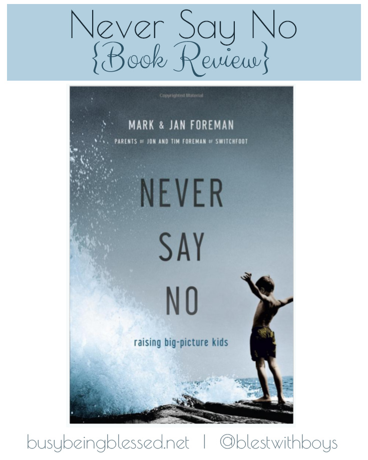 Never Say No Book Review on BusyBeingBlessed.net