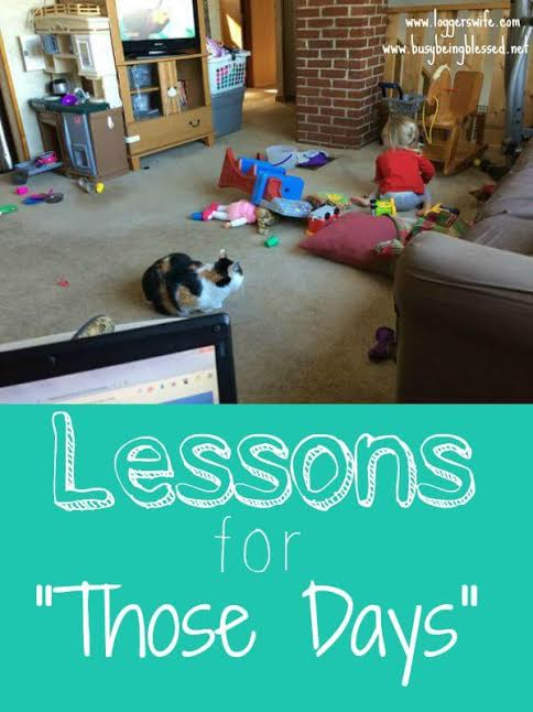 Lessons for Those Days {IMC Day 24} :: Out the window goes all my education and left is a tired mom. It is those days and those moments that have taught me two important motherhood lessons.