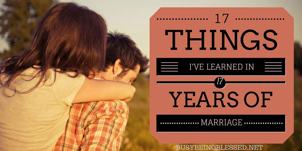 17 Things I've Learned in 17 Years of Marriage