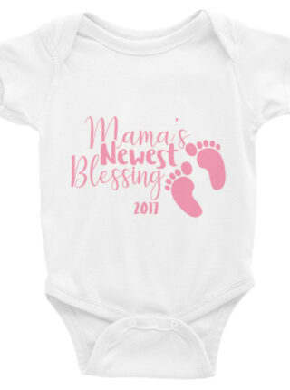 """Infant short sleeve one-piece pink text """"Mama's Newest Blessing 2017"""""""