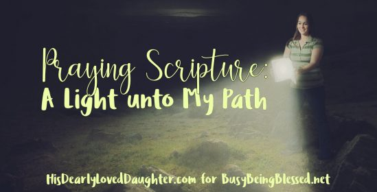 Praying Scripture: A Light unto My Path