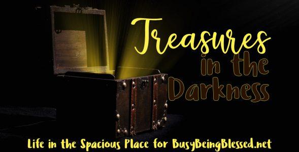 Treasures in the Darkness