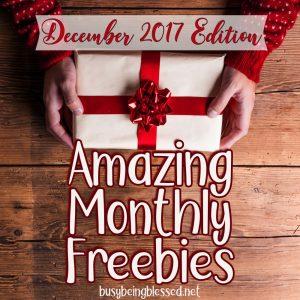 Amazing Monthly Freebies (12/2017)