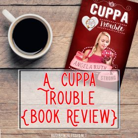 A Cuppa Trouble {Book Review, Book Tour, Prize Giveaway}